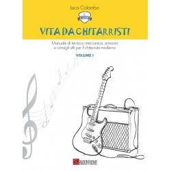 Vita da chitarristi Vol. 1